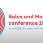 Specialiști români și internaționali dezvăluie ultimele tendințe în vânzări și marketing la Sales and Marketing Conference